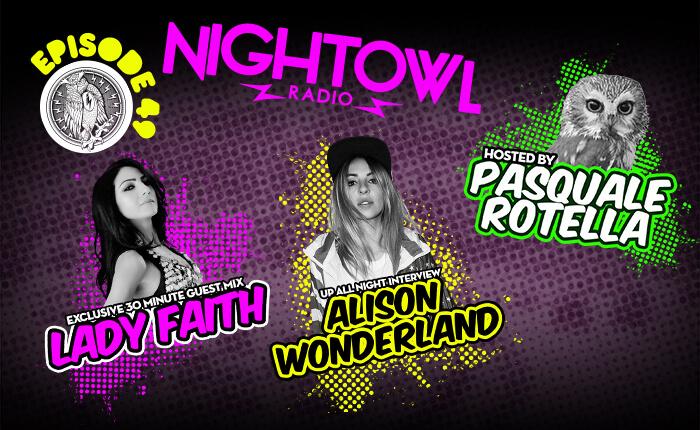 Stream: 'Night Owl Radio' 049 ft. Alison Wonderland and Lady Faith