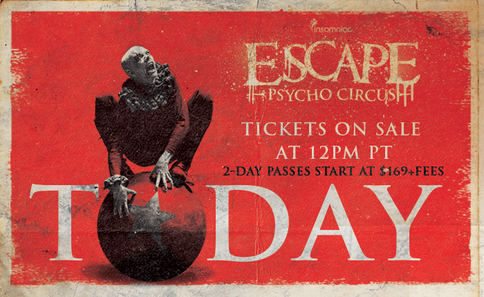 Escape: Psycho Circus 2016 Tickets on Sale Now