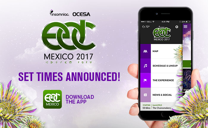 EDC Mexico Set Times and App Now Available