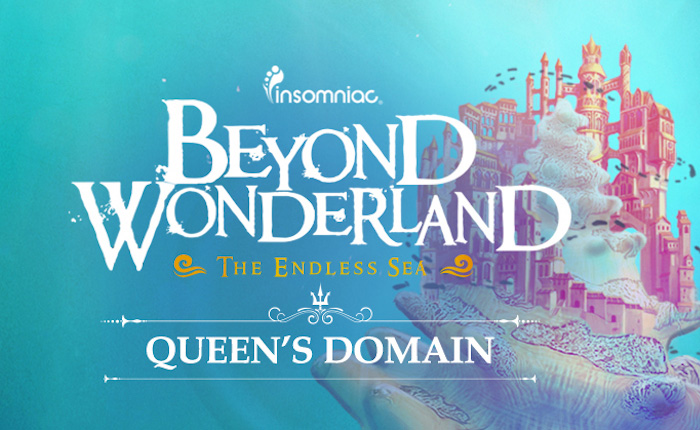 BeyondWonderland12017Queen'sDomain_700x430