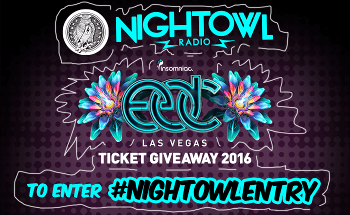 nightowlradio_edclv2016_ticketgiveaway_enter_700x430
