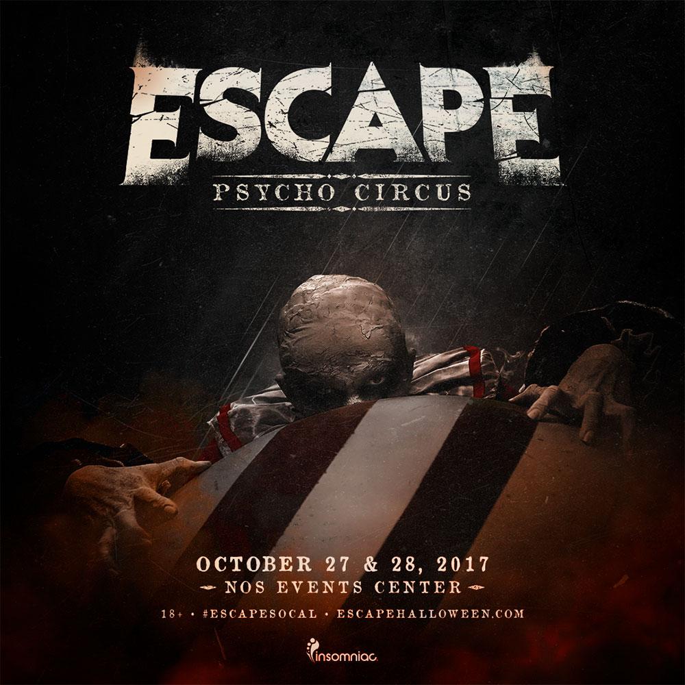 Escape: Psycho Circus Returns to SoCal October 2017 - Escape 2017