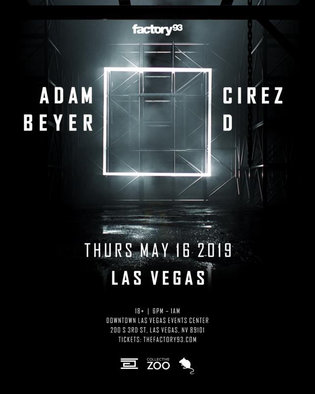 Factory 93 presents Adam Beyer x Cirez D