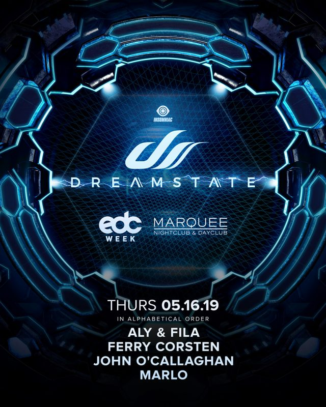 Dreamstate Presents Aly & Fila, Ferry Corsten, John O'Callaghan, MaRLo