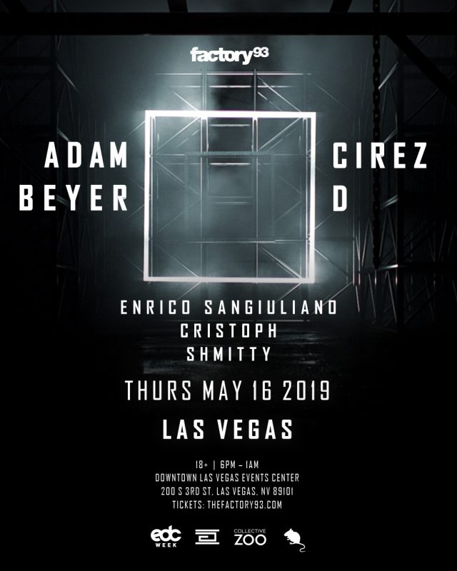 Factory 93 presents Adam Beyer x Cirez D