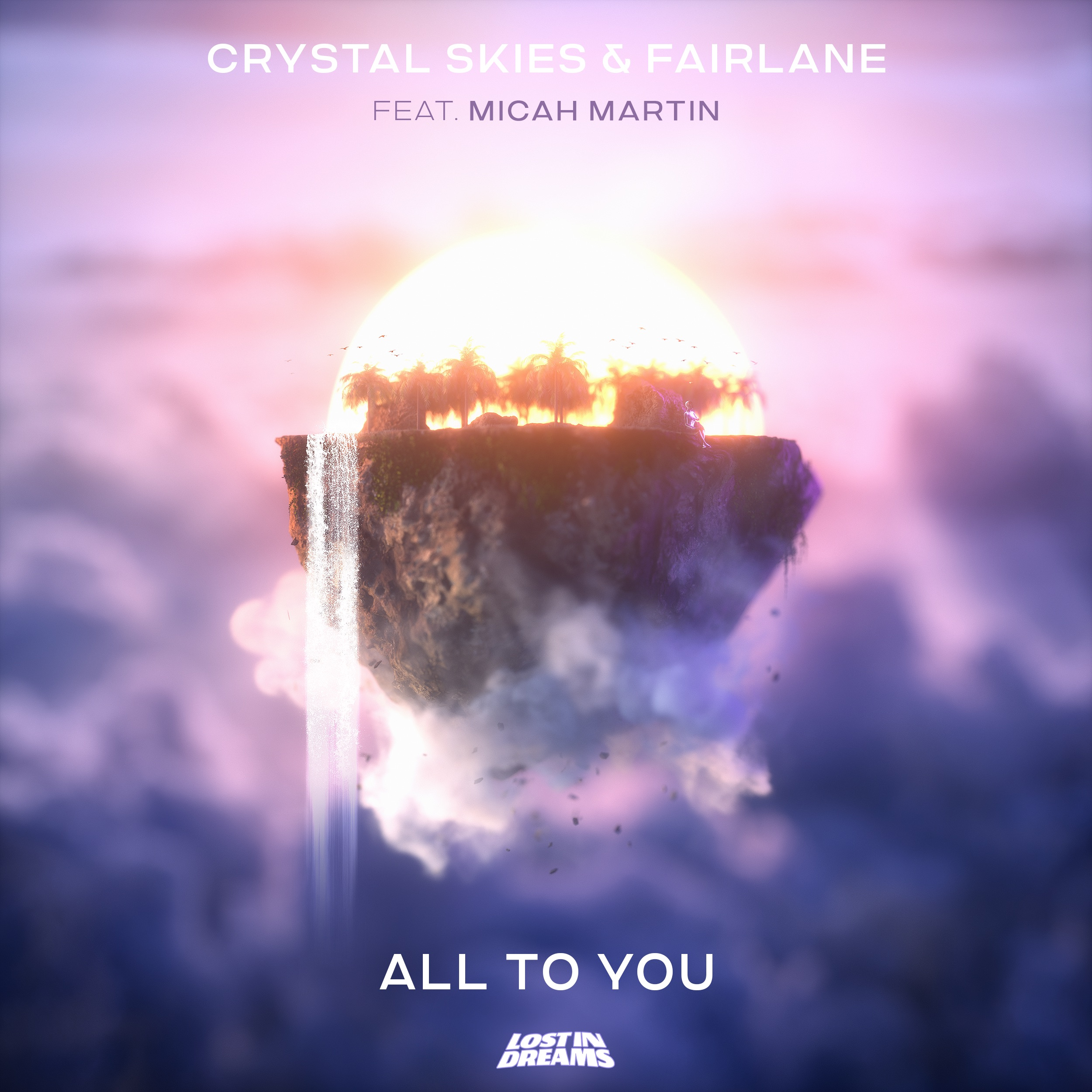 Crystal Skies & Fairlane - All To You ft. Micah Martin