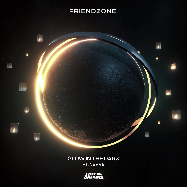 Friendzone - Glow In The Dark ft. Nevve